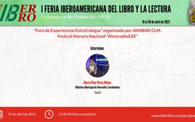 Foro de Experiencias EntreColegas. Festival literario Nacional «AlmoradielLEE»