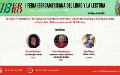 Presentación del proyecto Nubeteca y proyecto  Biblioteca Municipal de San Salvador y Comité de biblioestudiantes de El Salvador