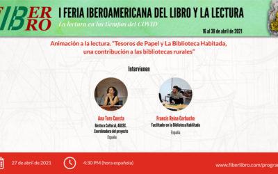 """Animación a la lectura. """"Tesoros de Papel y La Biblioteca Habitada una contribución a las bibliotecas rurales""""."""