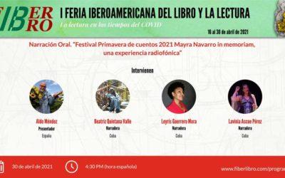 Narración oral. Festival Primavera de cuentos 2021. Mayra Navarro in memoriam, una experiencia radiofónica