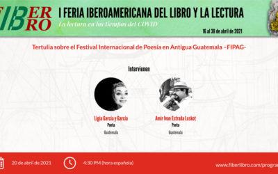 Tertulia sobre 3 FIPAG. Festival Internacional de Poesía en Antigua Guatemala