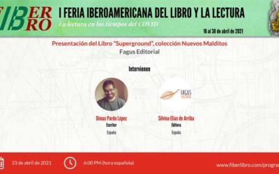 """Presentación del Libro """"Superground"""" colección Nuevos Malditos"""